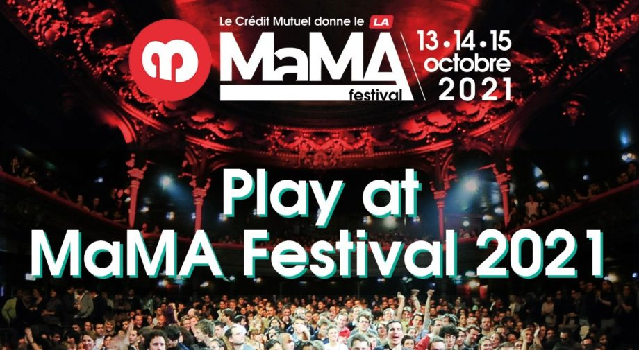 MaMA Festival (Paris) [appel à candidatures/pro]