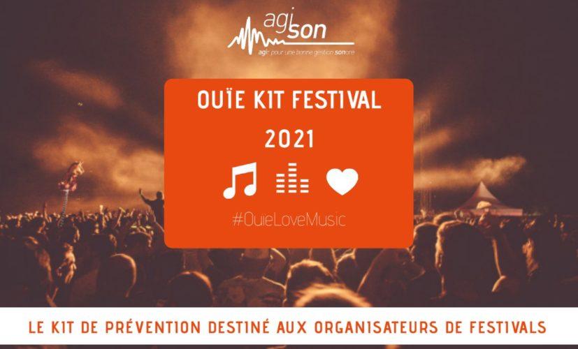 Risques auditifs : kit de prévention pour les organisateurs de festivals par Agi-son