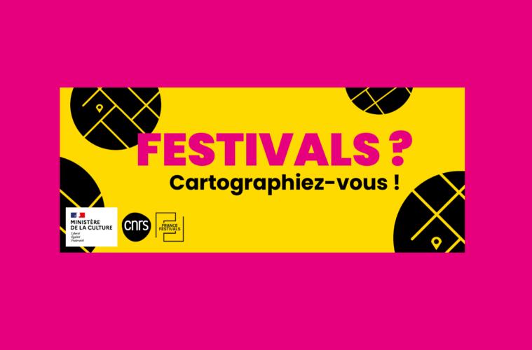 Cartographie nationale des festivals [appel à contributions]