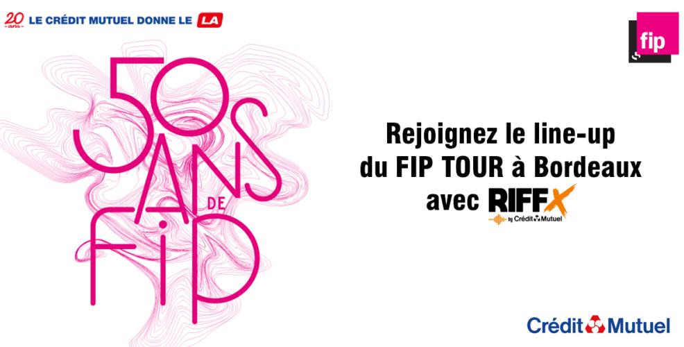 Fip Tour Bordeaux [Tremplin]