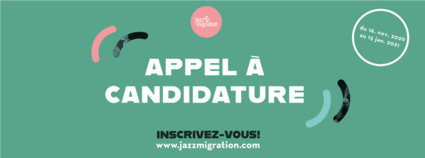 Jazz Migration [Appel à candidature]