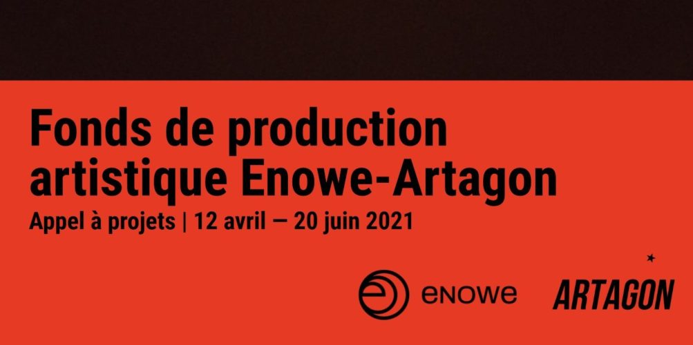 Fonds de production artistique Enowe-Artagon [Appel à candidatures]